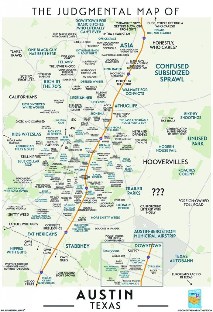 Judgmental Maps — Austin, Txtrent, Brian, John, Alex, Armando, - Austin Tx Map Of Texas