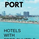 Miami Hotels With Free Shuttle To Cruise Port: Map + List :: Port   Miami Florida Cruise Port Map