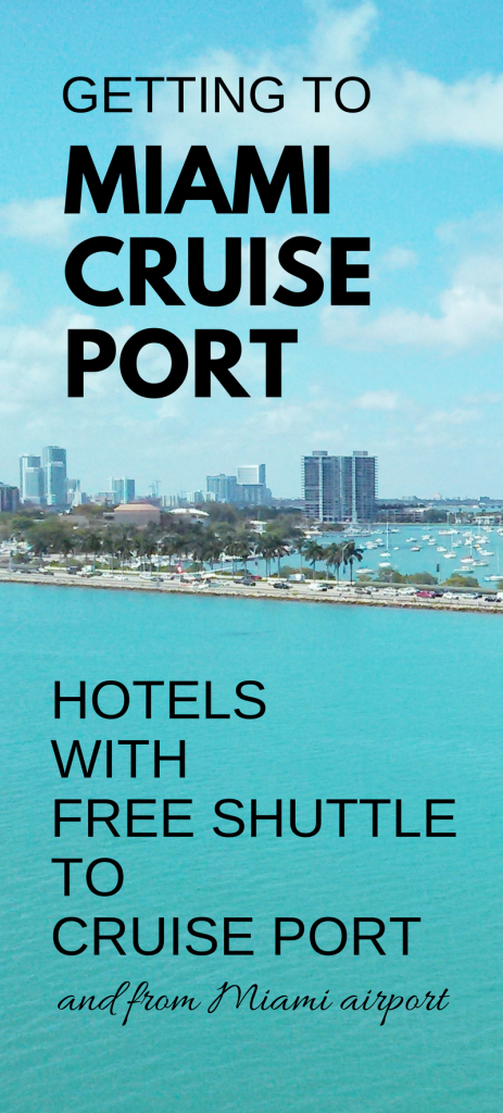 Miami Hotels With Free Shuttle To Cruise Port: Map + List :: Port - Miami Florida Cruise Port Map
