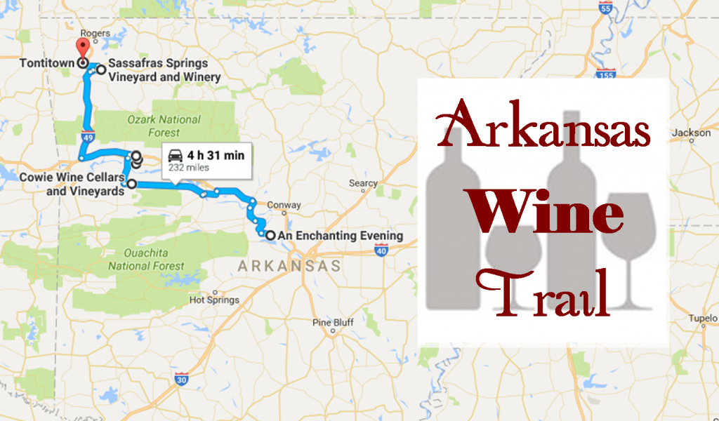 Natural State Wines: Arkansas's Wine Trail Is The Scenic Adventure - North Texas Wine Trail Map