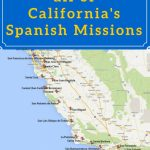 On A Mission? Map Of California's Historic Spanish Missions In 2019   California Missions Map Printable