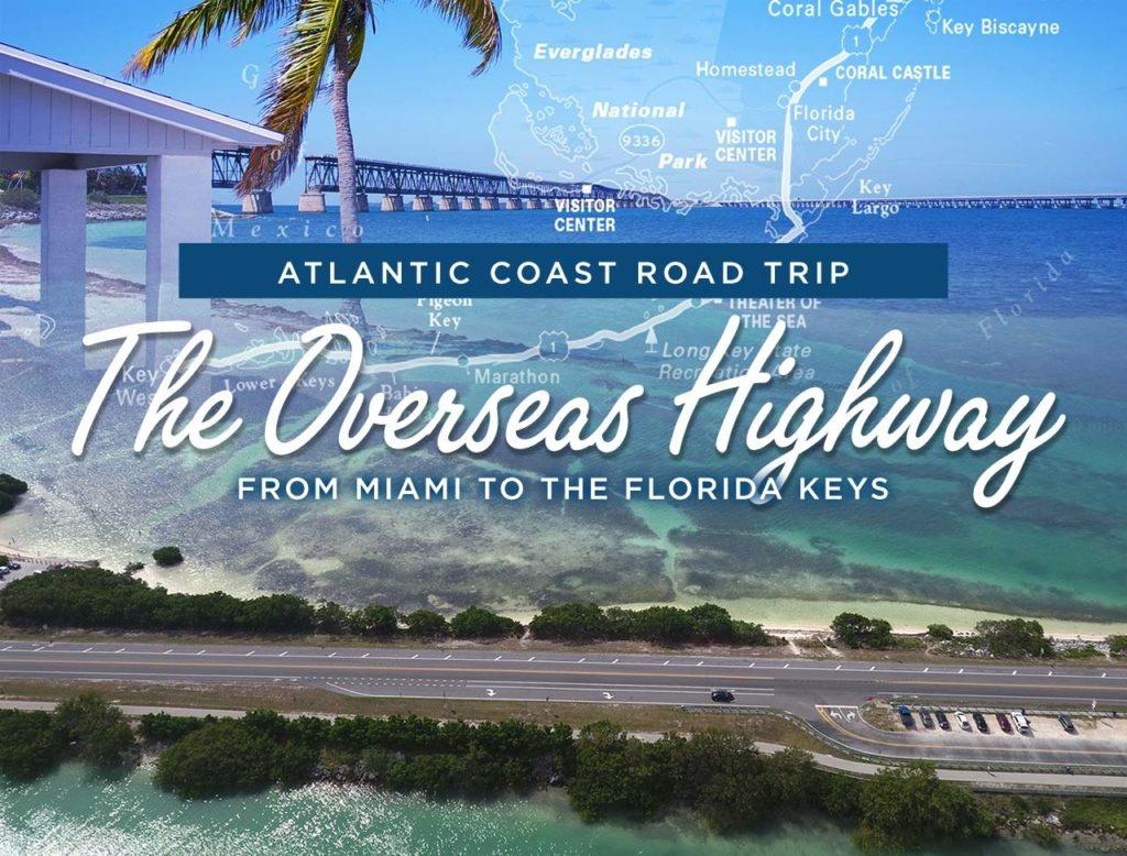 The Overseas Highway: Miami To The Florida Keys | Road Trip Usa - Florida Keys Highway Map